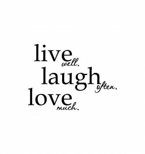 5_live_long_laugh_often_love_much_quote_zps5a6d3b6c