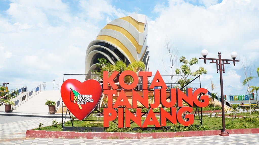 Ada Apa di Tanjungpinang? | liandamarta.com